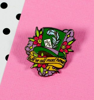 Alice In Wonderland Mad Hatter All Mad Here Enamel Pin from Punky Pins