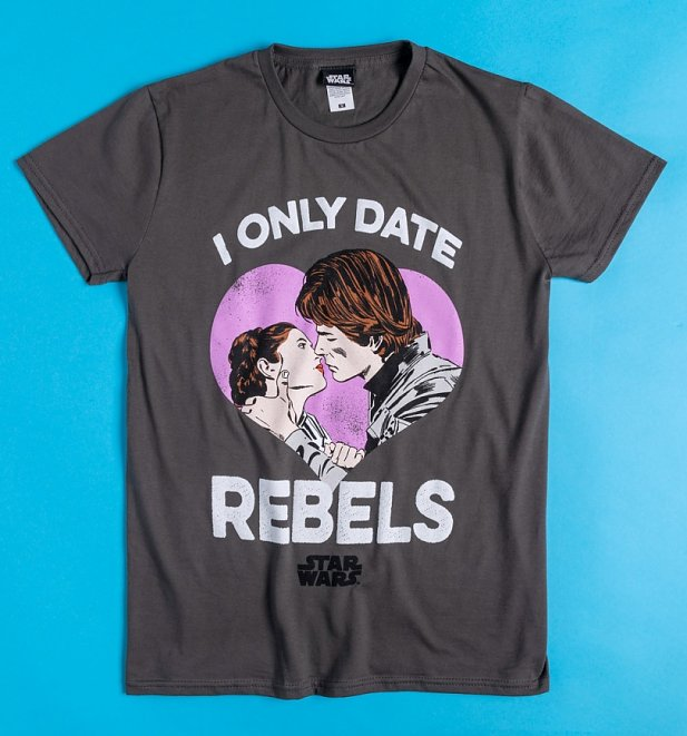 Charcoal Star Wars I Only Date Rebels T-Shirt