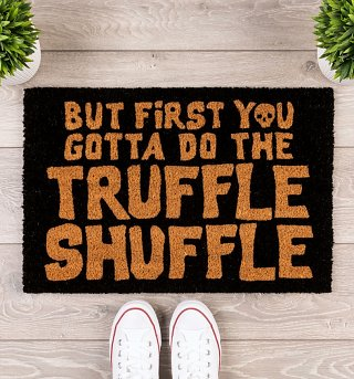 Do The Truffle Shuffle Door Mat