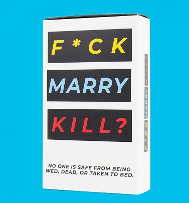 F*ck Marry Kill Card Game