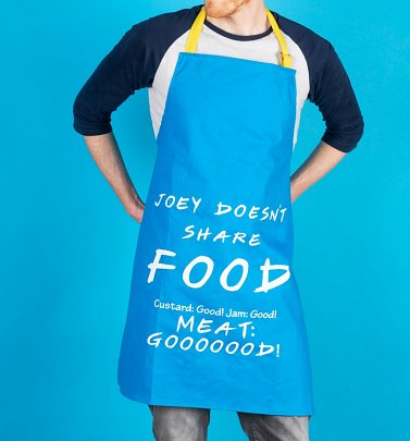 Friends Joey Doesn't Share Food Apron