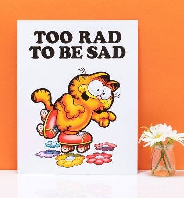 "Garfield Too Rad To Be Sad 11"" x 14"" Art Print"