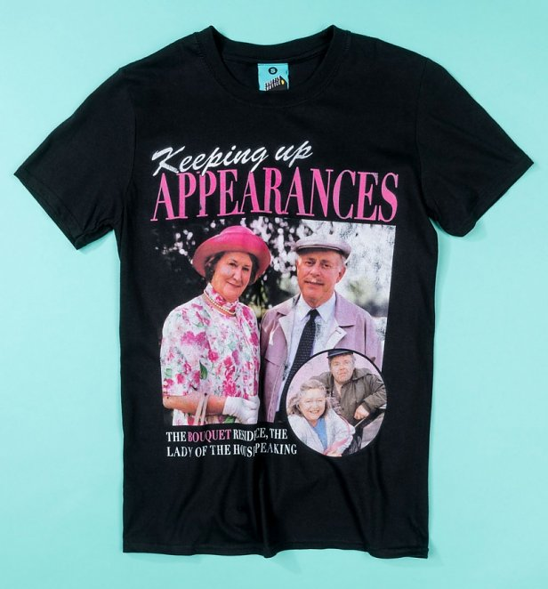Keeping Up Appearances Black T-Shirt