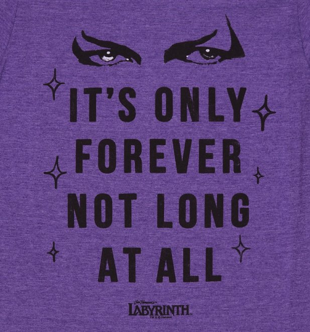 Men's Labyrinth It's Only Forever Not Long At All T-Shirt