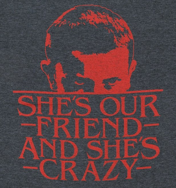 Men's She's Our Friend Eleven Stranger Things Inspired T-Shirt