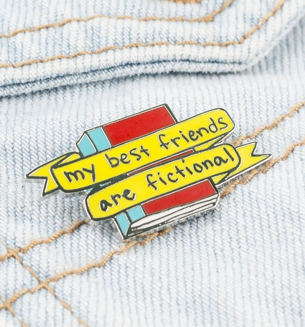 My Best Friends Are Fictional Enamel Pin from Punky Pins