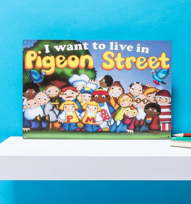 Pigeon Street Metal Sign