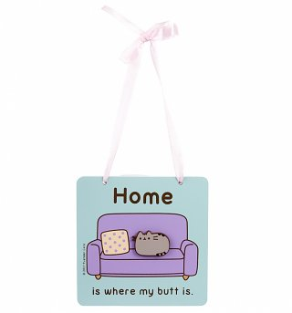 Pusheen Home Is Where My Butt Is Wooden Plaque