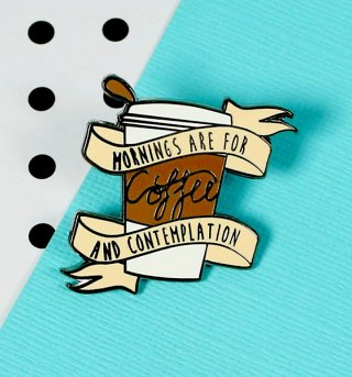 Stranger Things Inspired Mornings Are For Coffee and Contemplation Enamel Pin from Punky Pins