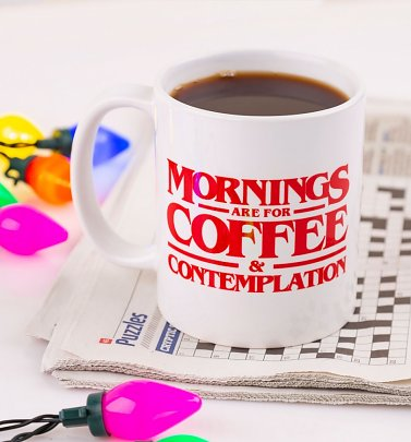 Stranger Things Mornings Are For Coffee And Contemplation Mug
