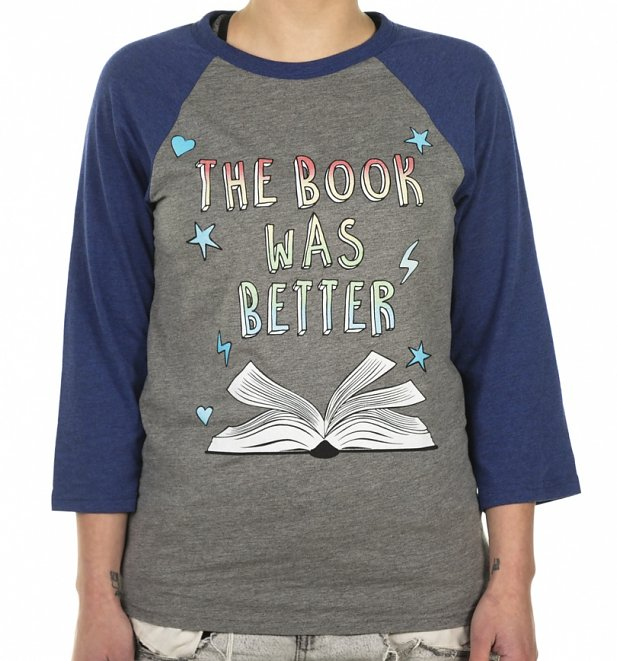 The Book Was Better Grey and Navy Raglan Baseball T-Shirt