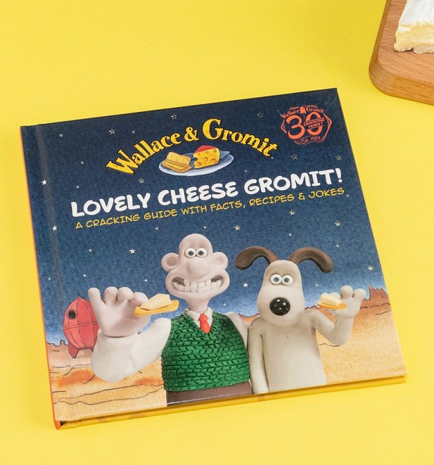 Wallace And Gromit Lovely Cheese Gromit Recipes Facts and Jokes Book