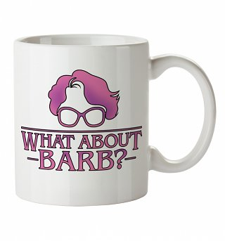 What About Barb Stranger Things Inspired Mug