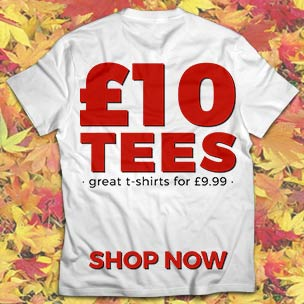 Looking for a bargain T-Shirt? Check out our �10 tees.