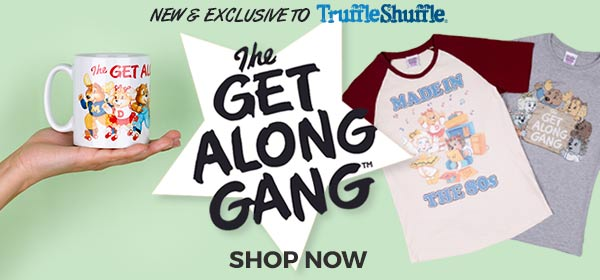 NEW and EXCLUSIVE: Get Along Gang - Shop Now