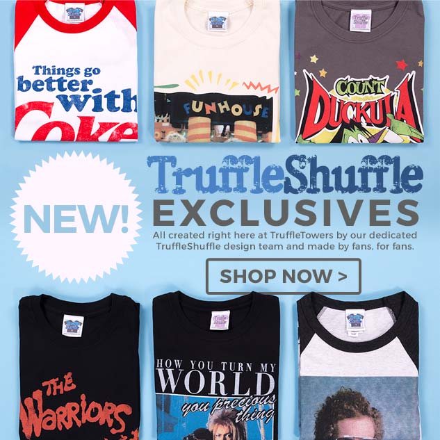 All created right here at TruffleTowers by our dedicated TruffleShuffle design team and made by fans, for fans. Shop our exclusive t-shirts now!