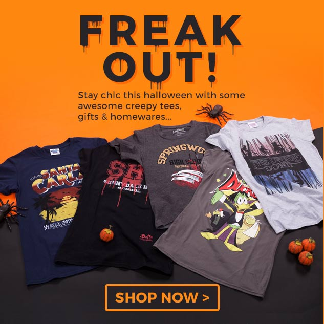 Freak out! Stay chic this halloween with shop our awesome creepy tees, gifts and accessories!
