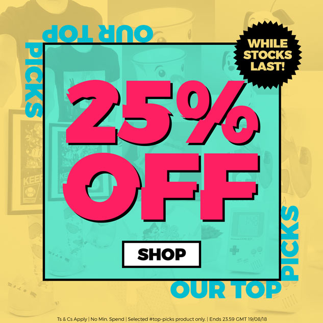25% OFF our Top Picks - WHILE STOCKS LAST - Shop Now