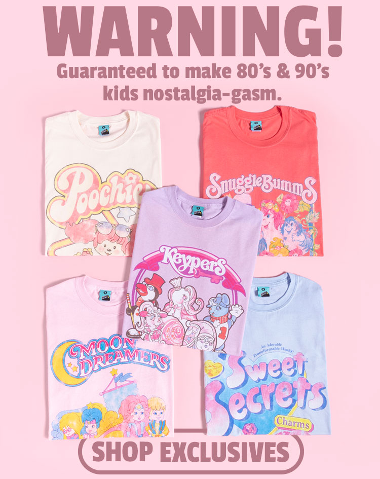 WARNING! Guarantedd to make 80s and 90s kids nostalgia-gasm. - Shop Exclusives